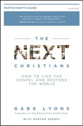 Next Christians Participant's Guide: The Good News About the End of Christian America - Slightly Imperfect