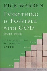 Everything is Possible Study Guide: Understanding the Six Phases of Faith