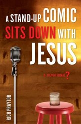 Stand-Up Comic Sits Down with Jesus, A: A Devotional? - eBook