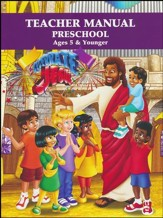 Celebrate Jesus VBS: Preschool Teacher Manual