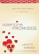 Valentine Promises: Heartfelt Reminders of True Love - eBook