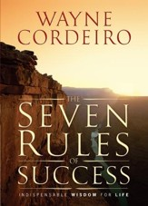 Seven Rules of Success, The: Indispensable Wisdom For Life - eBook