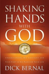 Shaking Hands with God: Understanding His Covenant and your Part in His Plan for Your Life - eBook