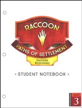Paths of Settlement Grade 5 Student Notebook Pages Unit 3: Nation Building (2nd Edition)