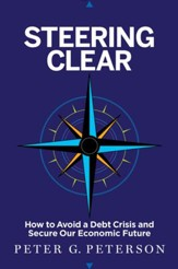 Steering Clear: How to Miss the Iceberg and Secure Our Economic Future - eBook