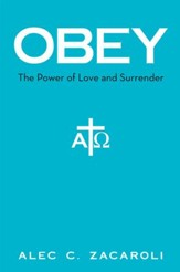 Obey: The Power of Love and Surrender - eBook