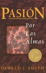 Pasión por las Almas  (The Passion for Souls)