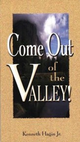 Come Out Of The Valley