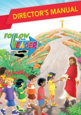 Follow the Leader: Director's Manual