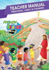 Follow the Leader: Preschool Teacher Manual