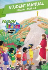 Follow the Leader: Primary Student Manual