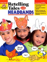 Retelling Tales with Headbands Grades PreK-1