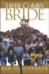 Here Comes the Bride: The Church, What We Are Meant to Be