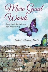 More Good Words: Practical Activities for Mourning - eBook