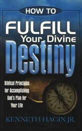 Fulfill Your Divine Destiny