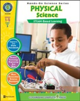 Hands-On STEAM: Physical Science,  Grades 1-5
