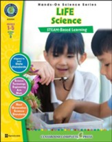Hands-On STEAM: Life Science, Grades  1-5