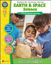 Hands-On STEAM: Earth & Space  Science, Grades 1-5