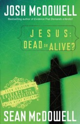 Jesus: Dead or Alive?: Evidence for the Resurrection - eBook