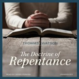 The Doctrine of Repentance - unabridged audio book on CD
