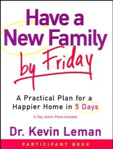 Have a New Family by Friday, Participant Book