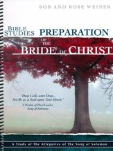 Bible Studies Preparation of the Bride of Chirst