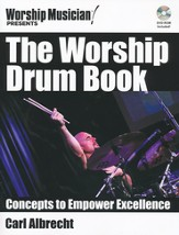 The Worship Drum Book: Concepts to Empower Excellence