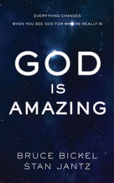 God Is Amazing: Everything Changes When You See God for Who He Really Is - eBook