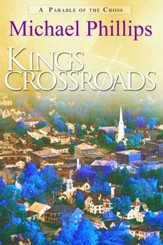 King's Crossroads: A Parable of the Cross - eBook