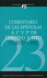 Comentario de las Epistolas 1a y 2a de Timoteo y Tito  (New International Biblical Commentary 1 & 2 Timothy, Titus)
