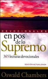 En Pos de lo Supremo: 365 Lecturas Devocionales  (My Utmost for His Highest: 365 Devotional Readings)
