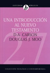 Una Introducción al Nuevo Testamento  (An Introduction to the New Testament)