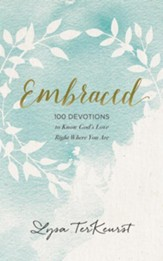 Embraced: 100 Devotions to Know God's Love Right Where You Are - unabridged audiobook on CD