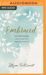 Embraced: 100 Devotions to Know God's Love Right Where You Are - unabridged audiobook on MP3-CD