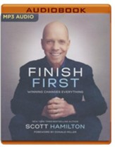 Finish First: Winning Changes Everything - unabridged audiobook on MP3-CD
