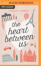 The Heart Between Us: Two Sisters, One Heart Transplant, and a Bucket List - unabridged audiobook on MP3-CD