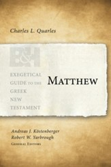 Matthew: Exegetical Guide to the Greek New Testament