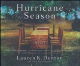 Hurricane Season: A Southern Novel of Two Sisters and the Storms They Must Weather - unabridged audiobook on CD