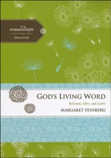 God's Living Word. Women of Faith Study Guide Series