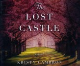 The Lost Castle: A Split-Time Romance - unabridged audiobook on CD
