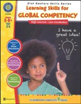 21st Century Skills: Learning Skills  for Global Competency, Grades 3-8+