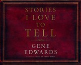 Stories I Love to Tell - unabridged audiobook on CD