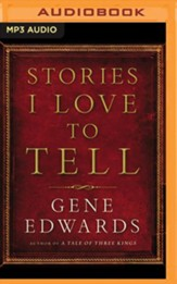 Stories I Love to Tell - unabridged audiobook on MP3-CD