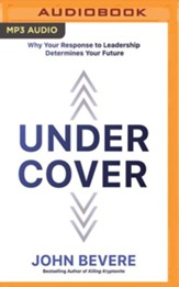 Under Cover: The Key to Living in God's Provision and Protection - unabridged audiobook on MP3-CD
