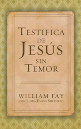 Testifica de Jesús sin Temor  (Share Jesus Without Fear)