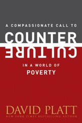 A Compassionate Call to Counter Culture in a World of Poverty - eBook