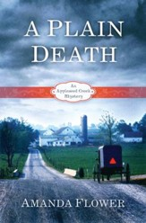 Plain Death, Appleseed Creek Mystery Series #1