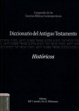 Diccionario del Antiguo Testamento: Históricos  (Dictionary of the Old Testament: Historical)