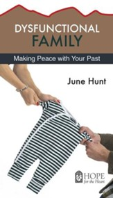 Dysfunctional Family: Making Peace wth Your Past - eBook