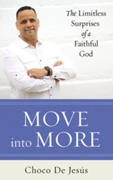 Move into More: The Limitless Surprises of a Faithful God - unabridged audiobook on CD
